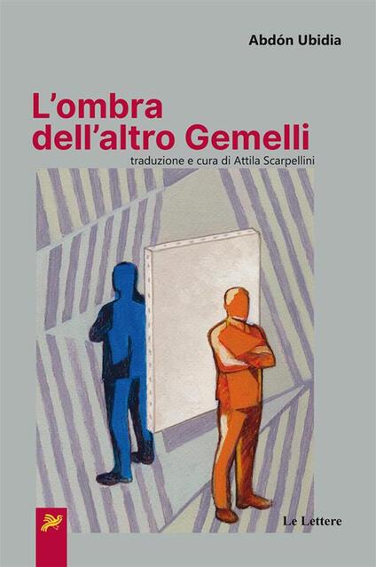 L' ombra dell'altro gemelli - Attila Scarpellini,Abdón Ubidia - ebook