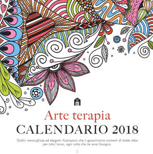 Arte terapia. Calendario da parete 2018