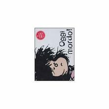 Tazza Mafalda. Oggi Mordo!