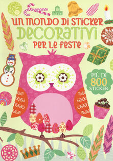 Rallydeicolliscaligeri.it Un mondo di sticker decorativi per le feste. Ediz. a colori Image