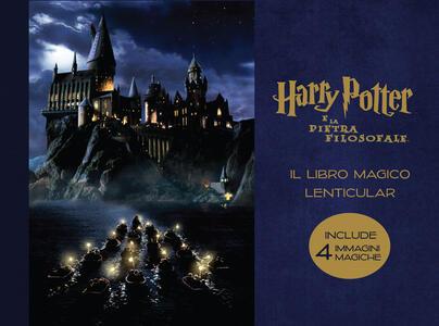 Harry Potter e la pietra filosofale. Il libro magico lenticular. Ediz. a colori. Vol. 1