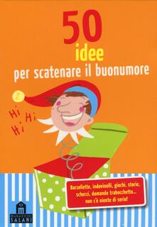 Grandtoureventi.it 50 idee per scatenare il buonumore. Carte Image