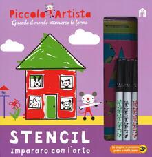 Cefalufilmfestival.it Stencil. Imparare con l'arte. Piccolo artista. Ediz. a colori. Ediz. a spirale. Con gadget Image