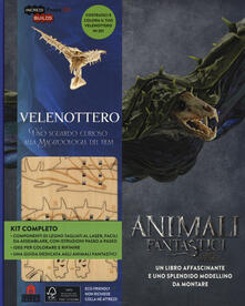 Velenottero. Animali fantastici e dove trovarli. Uno sguardo curioso alla magizoologia del film. Ediz. illustrata. Con gadget.pdf