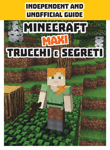 Daddyswing.es Minecraft trucchi e segreti. Maxi. Independent and unofficial guide Image