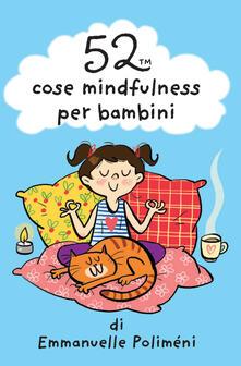 Osteriacasadimare.it 52 cose mindfulness per bambini. Carte Image