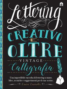 Lettering creativo e oltre. Calligrafia vintage.pdf