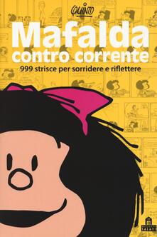 Ristorantezintonio.it Mafalda controcorrente. 999 strisce per sorridere e riflettere Image