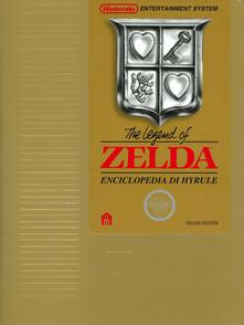 The legend of Zelda. Enciclopedia di Hyrule. Il libro ufficiale Nintendo. Deluxe edition. Ediz. speciale.pdf