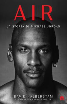 Air. La storia di Michael Jordan - David Halberstam - copertina