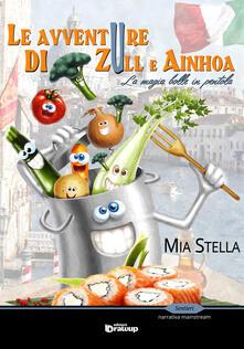 Winniearcher.com Le avventure di Zull e Ainhoa. La magia bolle in pentola Image