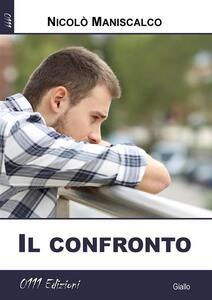 Il confronto - Nicolò Maniscalco - ebook