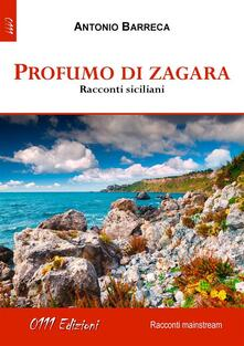 Profumo di zagara - Antonio Barreca - ebook
