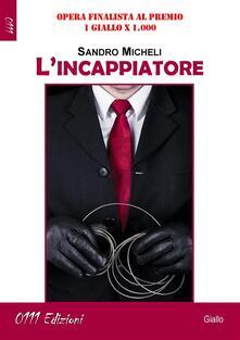 L'Incappiatore - Sandro Micheli - ebook