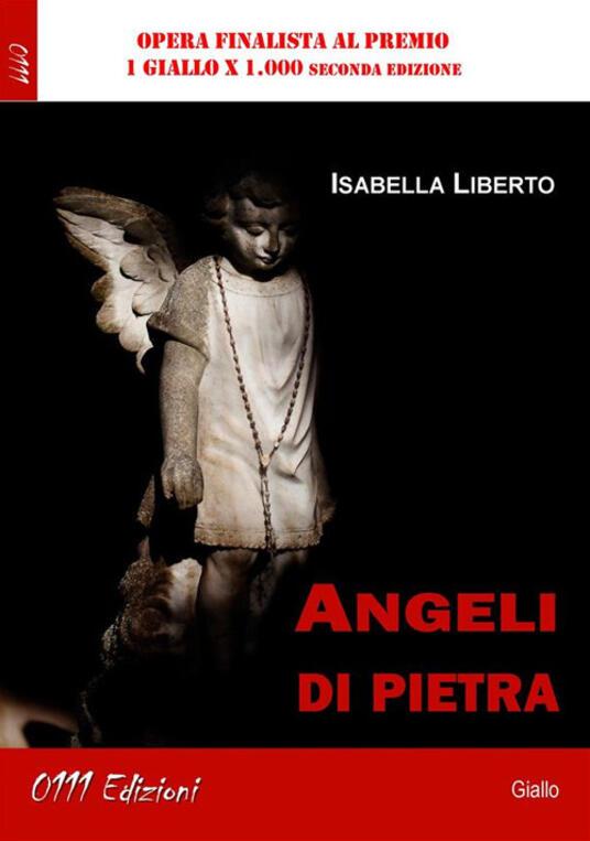 Angeli di pietra - Isabella Liberto - ebook