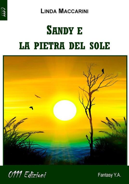 Sandy e la Pietra del Sole - Linda Maccarini - ebook