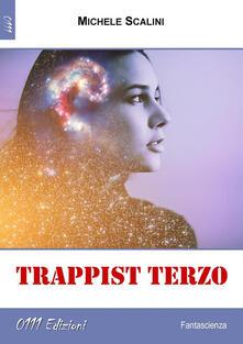 Trappist Terzo - Michele Scalini - ebook