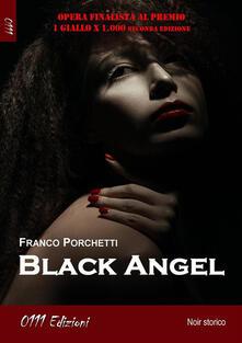Black Angel - Franco Porchetti - ebook