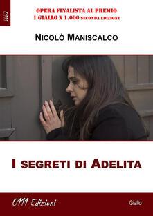 I segreti di Adelita - Nicolò Maniscalco - ebook