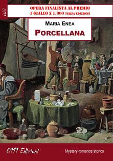 Porcellana - Maria Enea - copertina