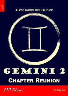 Gemini. Vol. 2: Chapter Reunion. - Alessandro Del Giudice - copertina