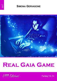 Real Gaia Game - Simona Gervasone - ebook