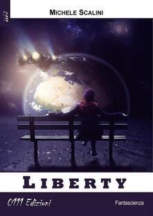 Liberty - Michele Scalini - ebook