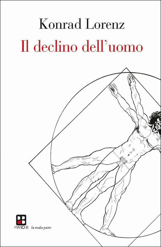 Il declino dell'uomo - Konrad Lorenz - copertina