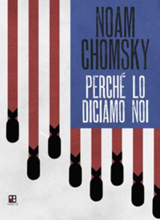 Perché lo diciamo noi - Noam Chomsky - copertina