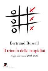 Libro Il trionfo della stupidità Bertrand Russell