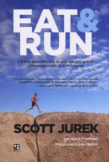Criticalwinenotav.it Eat & Run. La vita straordinaria di uno dei più grandi ultramaratoneti di tutti i tempi Image