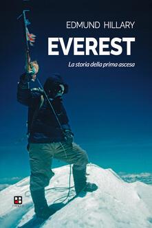 Everest. La storia della prima ascesa - Edmund Hillary - copertina