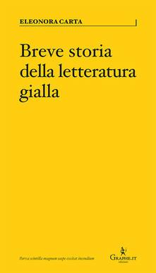 Breve storia della letteratura gialla - Eleonora Carta - copertina