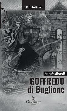 Goffredo di Buglione - Sergio Ferdinandi - copertina