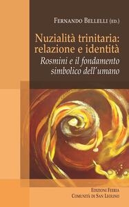 Nuzialità trinitaria: identità e relazione. Rosmini e il fondamento simbolico dell'umano - copertina