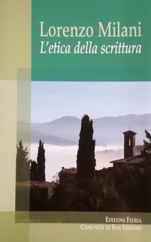 Lorenzo Milani. L'etica della scrittura