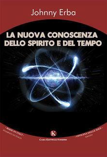 La nuova conoscenza dello spirito e del tempo.pdf