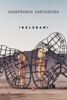 Inglobami - Gianfranco Santaguida - copertina