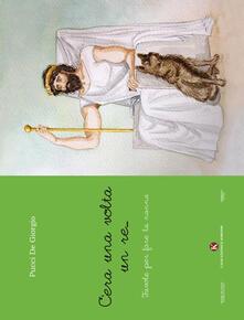 C'era una volta un re... Favole per fare la nanna - Pucci De Giorgio - copertina