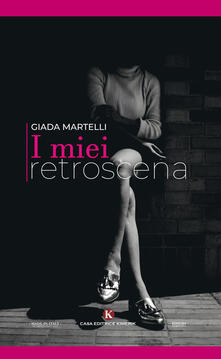 I miei retroscena - Giada Martelli - copertina
