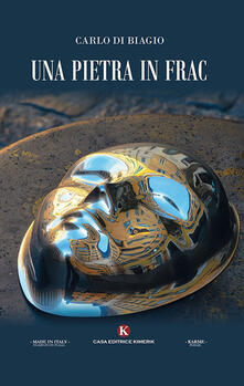 Una pietra in frac - Carlo Di Biagio - copertina