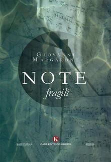 Note fragili - Giovanni Margarone - copertina