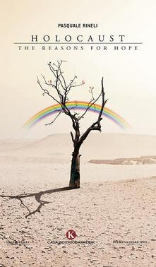 Holocaust. The reasons for hope - Pasquale Rineli - copertina
