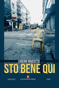 Sto bene qui - Eugenio Marzotto - copertina