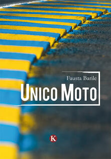 Unico moto - Fausta Barile - copertina