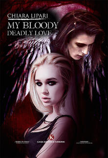 My bloody deadly love - Chiara Lipari - copertina