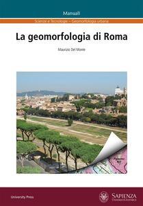 La geomorfologia di Roma - Maurizio Del Monte - ebook