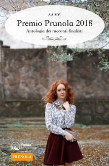 Premio Prunola 2018. Antologia dei racconti finalisti - copertina