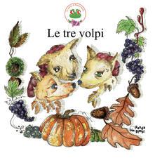 Le tre volpi. Ediz. a colori.pdf