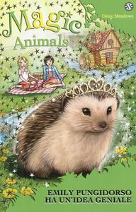 Magic animals. Vol. 6: Emily Pungidorso ha un'idea geniale.